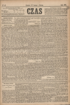 Czas. [R.28], Ner 47 (27 lutego 1875)