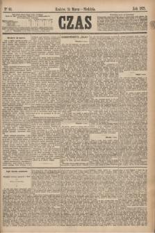 Czas. [R.28], Ner 60 (14 marca 1875)