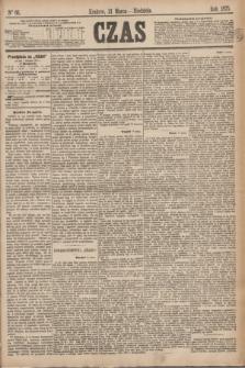 Czas. [R.28], Ner 66 (21 marca 1875)