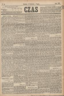 Czas. [R.28], Ner 80 (9 kwietnia 1875)