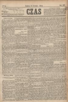 Czas. [R.28], Ner 84 (14 kwietnia 1875)