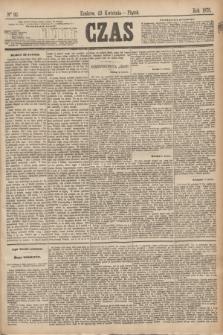 Czas. [R.28], Ner 92 (23 kwietnia 1875)