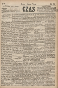 Czas. [R.28], Ner 121 (1 czerwca 1875)