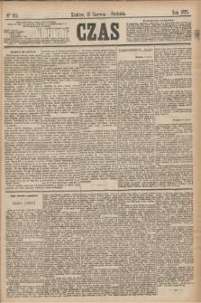 Czas. [R.28], Ner 132 (13 czerwca 1875)