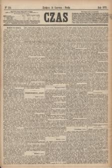Czas. [R.28], Ner 134 (16 czerwca 1875)