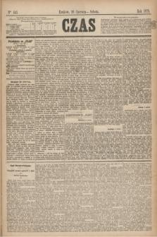Czas. [R.28], Ner 143 (26 czerwca 1875)