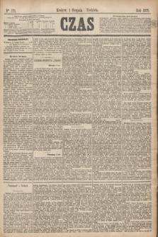 Czas. [R.28], Ner 173 (1 sierpnia 1875)