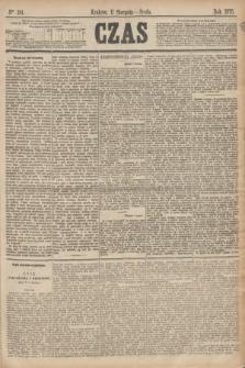 Czas. [R.28], Ner 181 (11 sierpnia 1875)