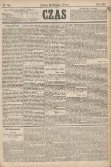 Czas. [R.28], Ner 184 (14 sierpnia 1875)