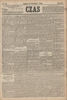 Czas. [R.28], Ner 242 (22 października 1875)