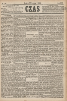 Czas. [R.28], Ner 282 (10 grudnia 1875)