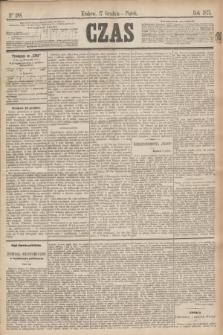 Czas. [R.28], Ner 288 (17 grudnia 1875)