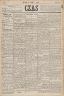 Czas. [R.28], Ner 294 (24 grudnia 1875)