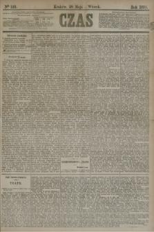 Czas. [R.31], Ner 122 (28 maja 1878)