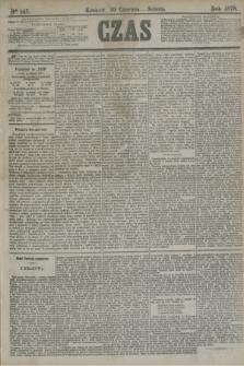 Czas. [R.31], Ner 147 (29 czerwca 1878)