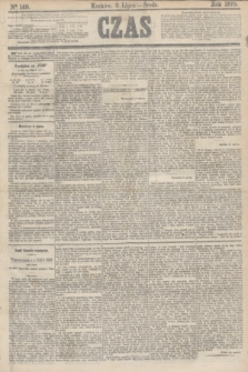 Czas. [R.31], Ner 149 (3 lipca 1878)