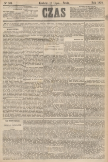 Czas. [R.31], Ner 161 (17 lipca 1878)