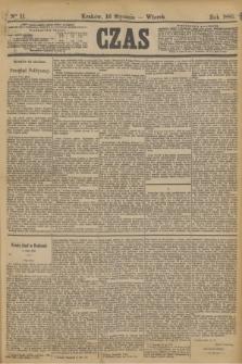Czas. [R.36], Ner 11 (16 stycznia 1883)