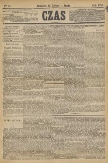 Czas. [R.36], Ner 41 (21 lutego 1883)