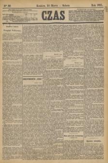 Czas. [R.36], Ner 56 (10 marca 1883)