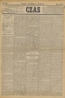 Czas. [R.36], Ner 69 (25 marca 1883)