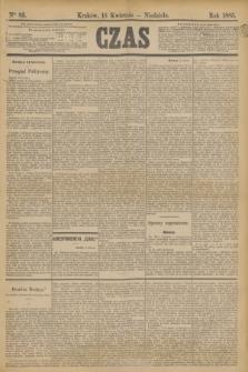 Czas. [R.36], Ner 85 (15 kwietnia 1883)