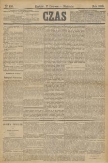 Czas. [R.36], Ner 135 (17 czerwca 1883)