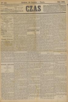Czas. [R.36], Ner 145 (29 czerwca 1883)