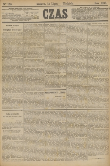 Czas. [R.36], Ner 158 (15 lipca 1883)