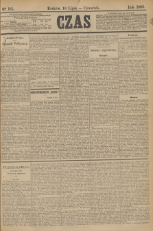 Czas. [R.36], Ner 161 (19 lipca 1883)