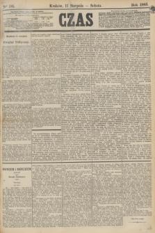 Czas. [R.36], Ner 181 (11 sierpnia 1883)