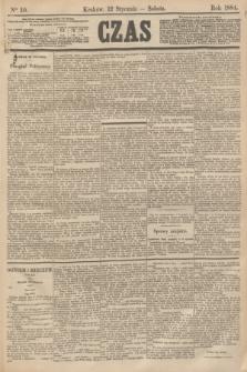 Czas. [R.37], Ner 10 (12 stycznia 1884)