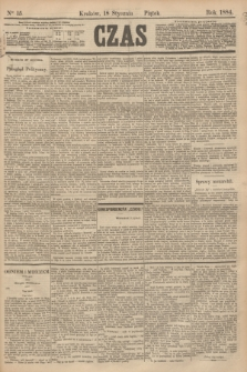 Czas. [R.37], Ner 15 (18 stycznia 1884)