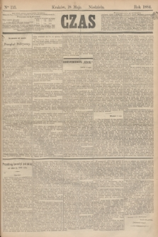 Czas. [R.37], Ner 115 (18 maja 1884)