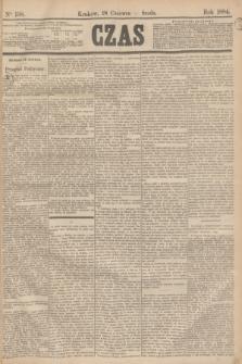 Czas. [R.37], Ner 138 (18 czerwca 1884)