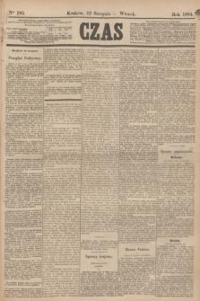 Czas. [R.37], Ner 185 (12 sierpnia 1884)