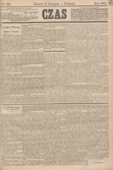 Czas. [R.37], Ner 259 (9 listopada 1884)