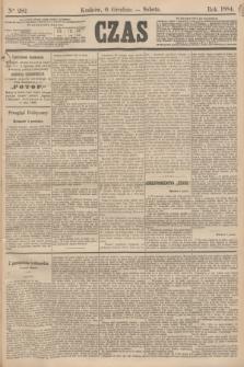 Czas. [R.37], Ner 282 (6 grudnia 1884)