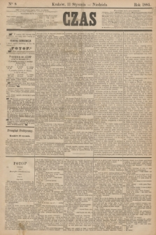 Czas. [R.38], Ner 8 (11 stycznia 1885)