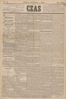 Czas. [R.38], Ner 10 (14 stycznia 1885)