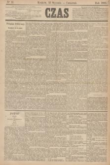 Czas. [R.38], Ner 11 (15 stycznia 1885)