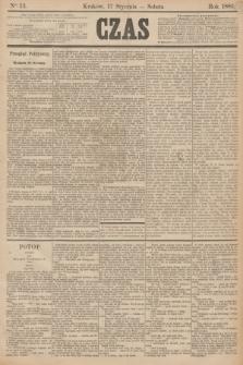 Czas. [R.38], Ner 13 (17 stycznia 1885)