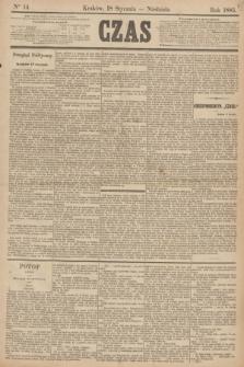 Czas. [R.38], Ner 14 (18 stycznia 1885)