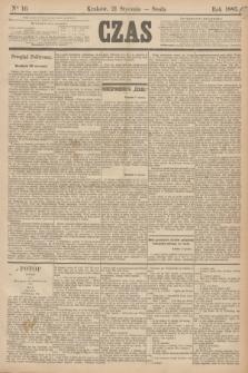 Czas. [R.38], Ner 16 (21 stycznia 1885)
