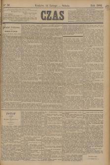 Czas. [R.38], Ner 36 (14 lutego 1885)