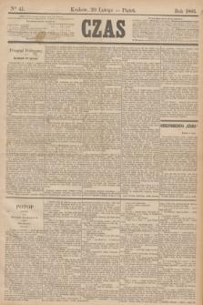 Czas. [R.38], Ner 41 (20 lutego 1885)