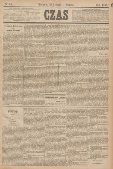 Czas. [R.38], Ner 42 (21 lutego 1885)