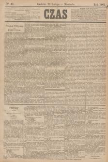 Czas. [R.38], Ner 43 (22 lutego 1885)