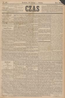 Czas. [R.38], Ner 48 (28 lutego 1885)