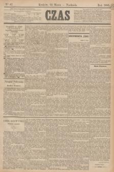 Czas. [R.38], Ner 67 (22 marca 1885)